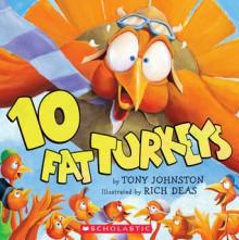 10 Fat Turkeys - Tony Johnston, Richard F. Deas