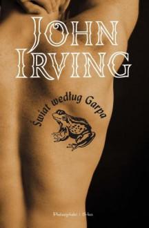 Świat według Garpa - Irving John