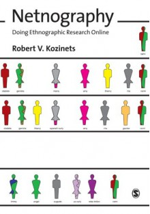 Netnography: Doing Ethnographic Research Online - Robert V. Kozinets