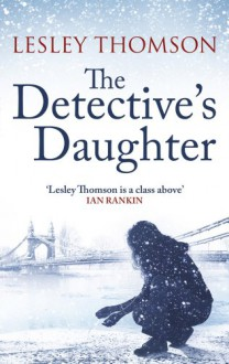 The Detective's Daughter - Lesley Thomson