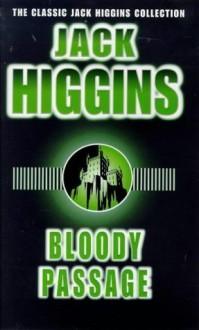 Bloody Passage - James Graham, Jack Higgins