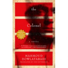 The Colonel - Mahmoud Dowlatabadi, Mahmoud Dowlatabadi