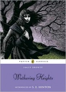 Wuthering Heights - Emily Brontë, S.E. Hinton