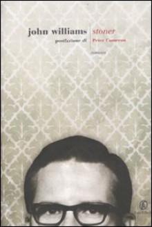 Stoner - John Edward Williams, Peter Cameron, Stefano Tummolini