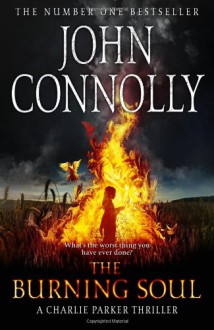 The Burning Soul (Charlie Parker, #10) - John Connolly, Jeff Harding