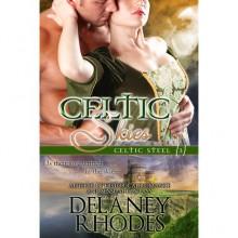 Celtic Skies (Celtic Steel, #3) - Delaney Rhodes