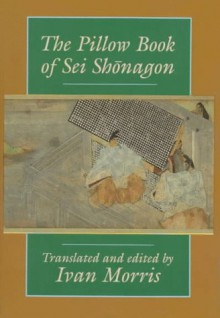 The Pillow Book - Sei Shōnagon,Ivan Morris,SEI