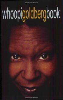 Whoopigoldbergbook - Whoopi Goldberg