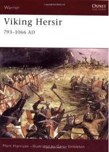 Viking Hersir 793-1066 AD - Mark Harrison