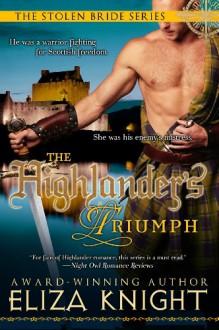 The Highlander's Triumph (The Stolen Bride Series) - Eliza Knight