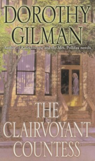 The Clairvoyant Countess - Dorothy Gilman