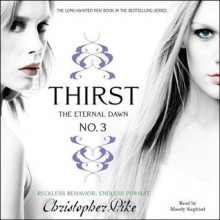 Thirst No. 3: The Eternal Dawn (Audio) - Christopher Pike, Mandy Siegfried