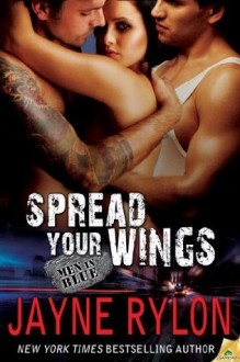 Spread Your Wings - Jayne Rylon