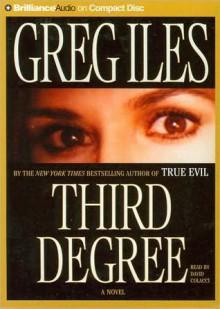 Third Degree - Greg Iles, David Colacci