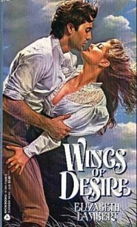 Wings of Desire - Elizabeth Lambert, Penelope Williamson