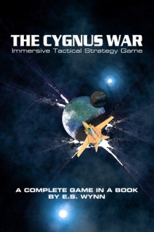 The Cygnus War: ITSG - E.S. Wynn