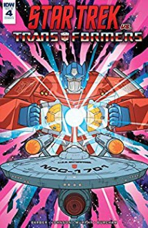 Star Trek vs. Transformers #4 (of 5) - John Barber,Mike Johnson