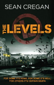 The Levels - Sean Cregan