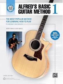 Alfred's Basic Guitar Method, Bk 1: The Most Popular Method for Learning How to Play - Morton Manus, Ron Manus