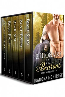 Billionaire Oil Bearons: A Bear Fursuits Box Set - Isadora Montrose