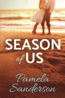 Season of Us - Pamela Sanderson