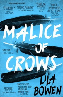 Malice of Crows (The Shadow) - Lila Bowen