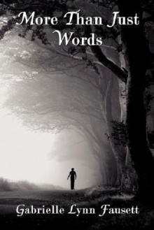 More Than Just Words - Gabrielle Fausett