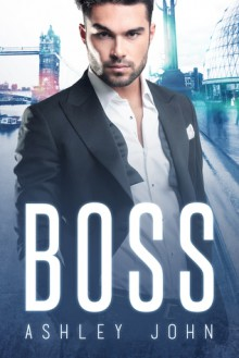 BOSS - Ashley John
