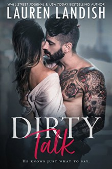 Dirty Talk - Lauren Landish