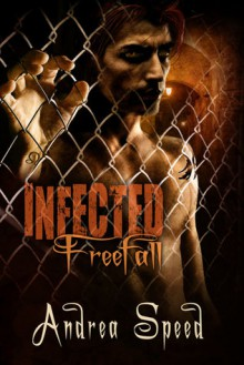 Infected: Freefall - Andrea Speed