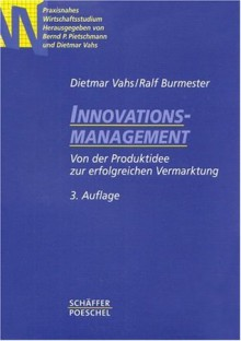 Innovationsmanagement - Dietmar Vahs, Ralf Burmester
