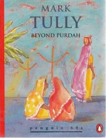 Beyond purdah - Mark Tully