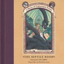 The Reptile Room: A Series of Unfortunate Events, Book 2 - Lemony Snicket, Tim Curry, HarperAudio