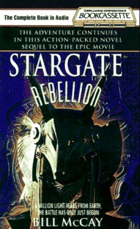 Stargate Rebellion - David Fox,Bill McCay