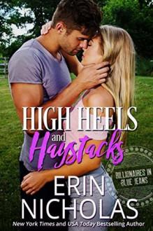 High Heels and Haystacks - Erin Nicholas