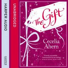 The Gift - Mark Meadows, Cecelia Ahern