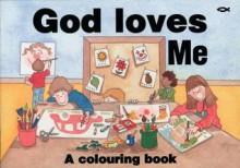 God Loves Me - Rosalind Woodman