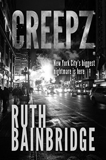 CREEPZ - Ruth Bainbridge