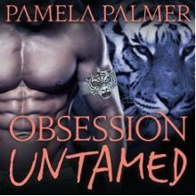 Obsession Untamed (Feral Warriors) - Pamela Palmer