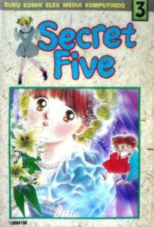 Secret Five Vol. 3 - Yukari Kawachi