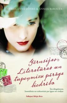 Gērnsijas Literatūras un tupeņmizu pīrāga biedrība - Mary Ann Shaffer, Annie Barrows, Mērija Anna Šafere, Annija Barouza