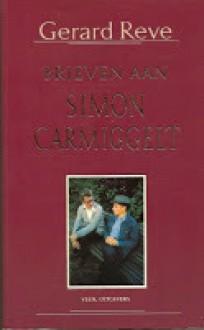 Brieven aan Simon Carmiggelt 1971-1975 - Gerard Reve, Sjaak Hubregtse