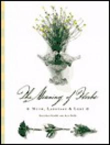 Meaning of Herbs - Gretchen Scoble, Ann Field, Ann Fiery