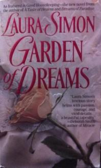 Garden of Dreams - Laura Simon