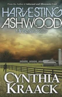 Harvesting Ashwood Minnesota 2037 - Cynthia Kraack
