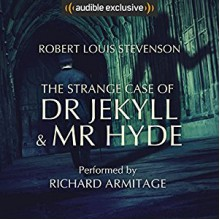 The Strange Case of Dr Jekyll and Mr Hyde - Robert Louis Stevenson,Richard Armitage