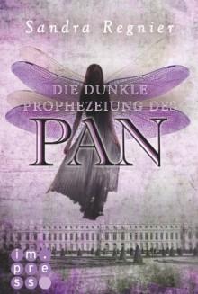 Die dunkle Prophezeiung des Pan - Sandra Regnier
