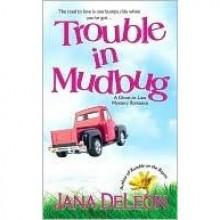 Trouble in Mudbug (Ghost-in-Law, #1) - Jana Deleon