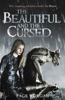 The Beautiful and the Cursed (Beautiful and the Cursed (Grotesque)) (Grotesque Series) - Page Morgan