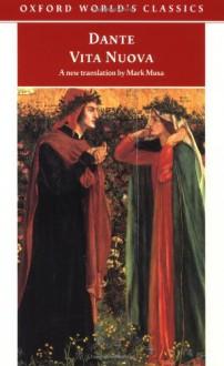 Vita Nuova - Dante Alighieri,Mark Musa